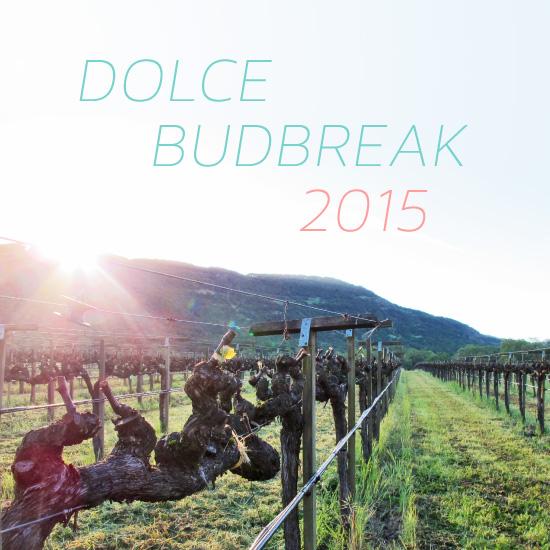 2015 Dolce Budbreak